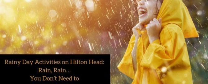 Rainy Day Activities on Hilton Head